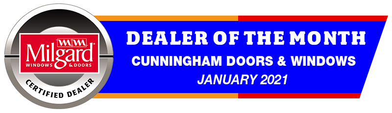 Cunningham Windows milgard window dealer of the month january 2021